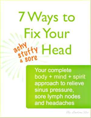 7 Ways to Fix Your Achy, Stuffy and Sore Head