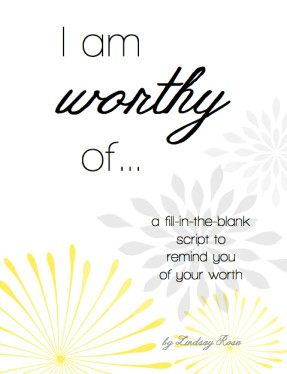 A fill-in-the-blank script to remind you of your worth